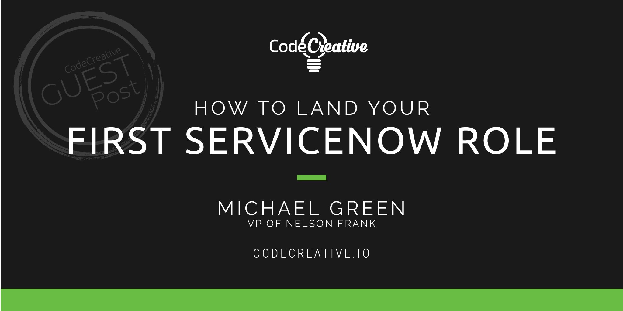 How to land your first ServiceNow role | CodeCreative | A
